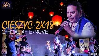 CIESZYC 2K18- Official Aftermovie | THDC- IHET | Kishan Mahipal | Swastik The Band