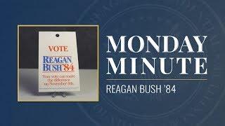 Monday Minute Ep. 5 (Season 3) — Reagan-Bush