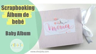 Álbum de bebé | TUTORIAL SCRAPBOOKING