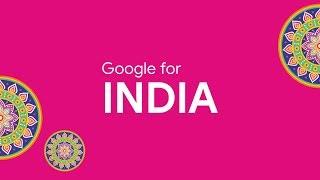 #GoogleForIndia 2019