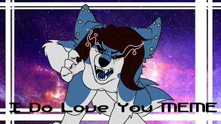 mqdefault i do love you (original meme) clipzui com