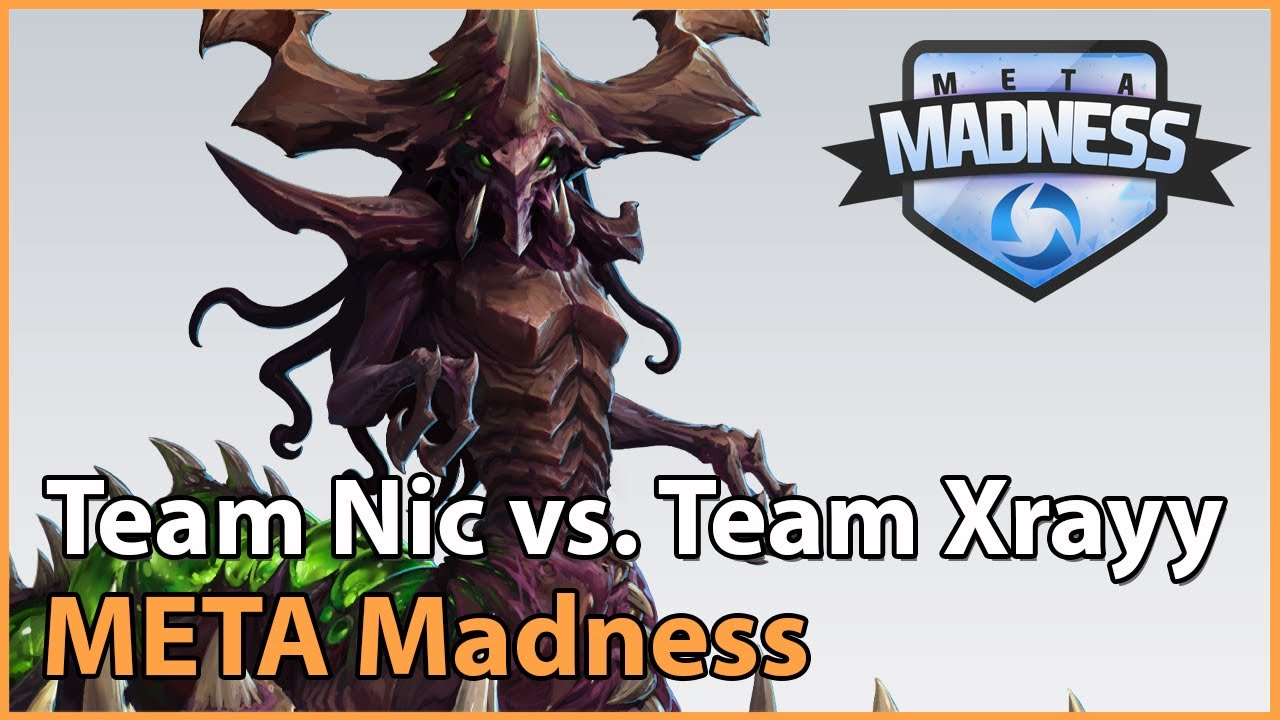 ► Team Nic vs. Team Xrayy - META Madness Groupstage - Heroes of the Storm Esports