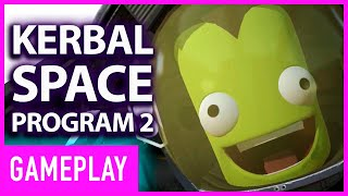 Kerbal Space Program 2 Gameplay | Gamescom 2019