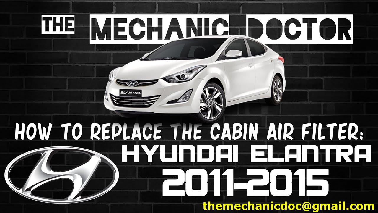 Replace the Cabin Air Filter: Hyundai Elantra 2011, 2012 ...