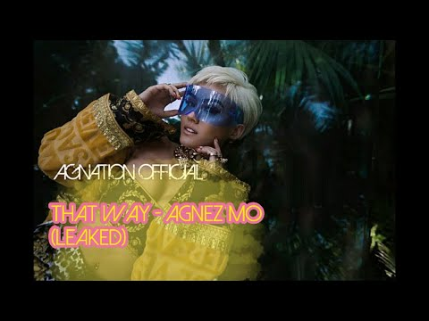 [LEAKED/BOCOR] That Way - Agnez Mo 2019 ??