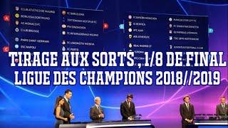 TIRAGE AUX SORTS , 8ÈME DE FINAL // LIGUE DES CHAMPIONS 2018//2019 FIFA 19