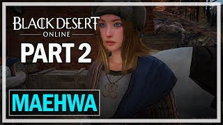 Black Desert Online Lets Play Part 2 Farm - Maehwa Gameplay