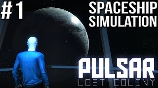 Pulsar Lost Colony - Part #1