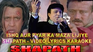 ISHQ AUR PYAR KA MAZA LIJIYE - SHAPATH - HQ VIDEO LYRICS KARAOKE