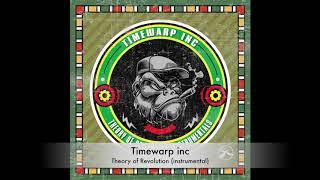 Timewarp inc - Theory of Revolution (instrumental)