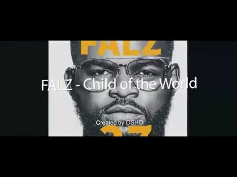 Falz - Child of the World (Lyrics Video)