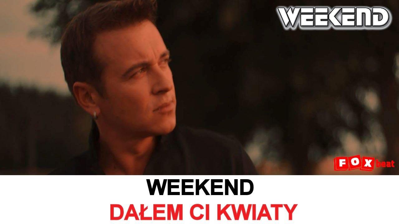 weekend-dalem-ci-kwiaty-official-video-nowosc-2016-weekend-oficjalny