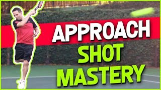 Master the Tennis Approach Shot | Step by Step