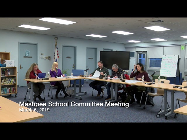 Mashpee School Committee 03 06 19