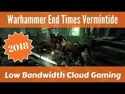 Cloud Gaming on Slow Internet (Warhammer Vermintide Gameplay)