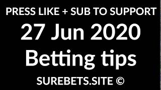 Football Betting Tips Today - 27 June 2020 - Premier League, Bundesliga, La Liga Predictions