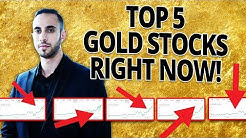 What Are The Top 5 Gold Mining Stocks For The NEW GOLD Bull Market?