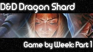 Game By Week: Dungeons and Dragons: Dragonshard (Part 1)
