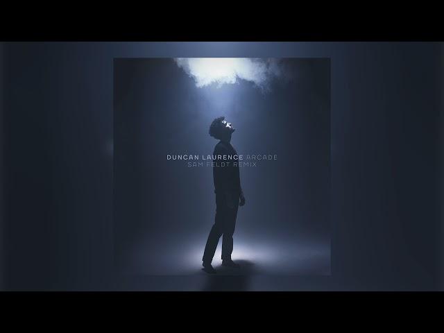 Duncan Laurence - Arcade (Sam Feldt Remix)