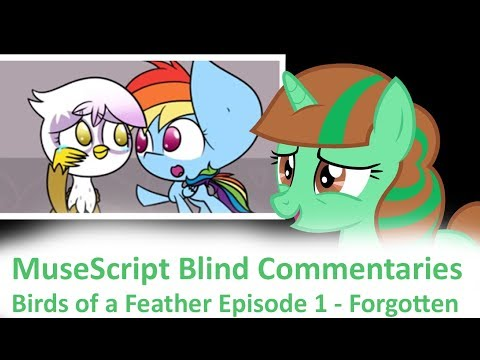 MuseScript Blind Commentaries: Birds Of A Feather Episode 1