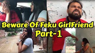 Gambar cover Beware Of Feku Girl Friend Part-1    FUDDU KALAKAR
