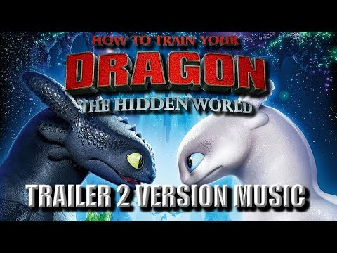 HOW TO TRAIN YOUR DRAGON 3 Trailer 2 Music...