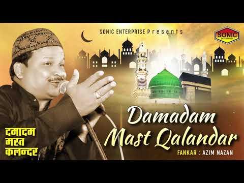 Damadam Mast Kalandar | Azim Nazan | LATEST QAWWALI SONG 2018 | Sonic Islamic thumbnail