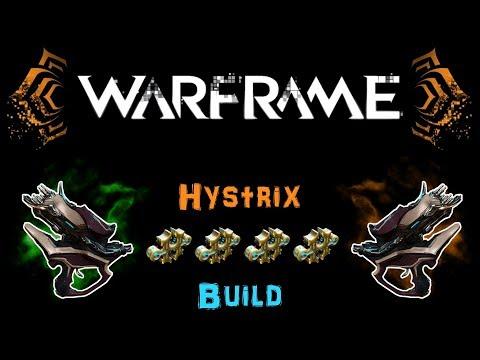 [U22.19] Warframe: Hystrix Build [4 Forma]   N00blShowtek  