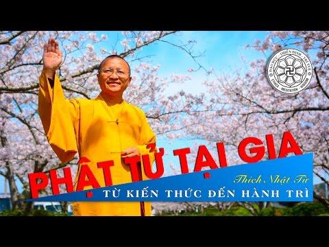 Phật tử tại gia - Từ kiến thức đến hành trì
