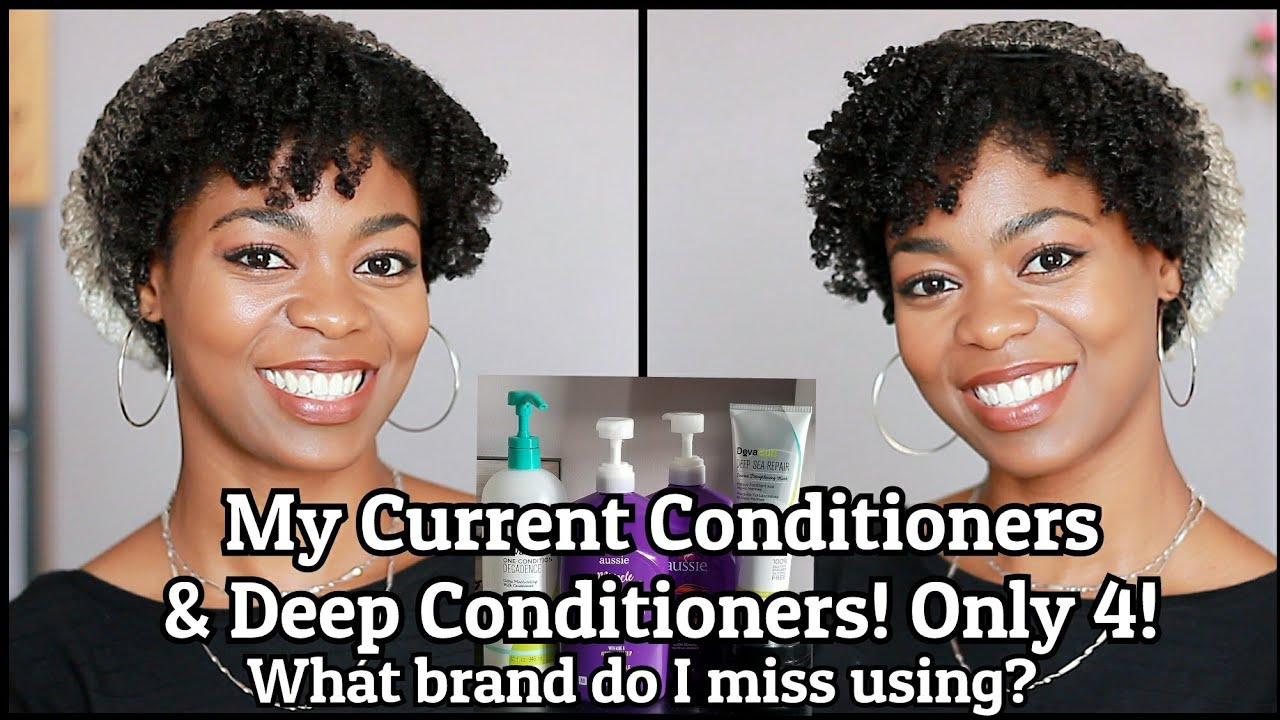 My Conditioners & Deep Conditioners! Only 4! + What Brand Do I MISS Using? - NaturalMe4C