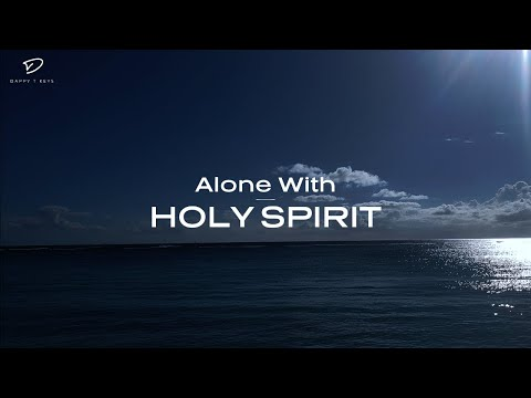 Alone With Holy Spirit: 3 Hour Prayer Time Music | Christian Meditation Music | Prophetic Worship
