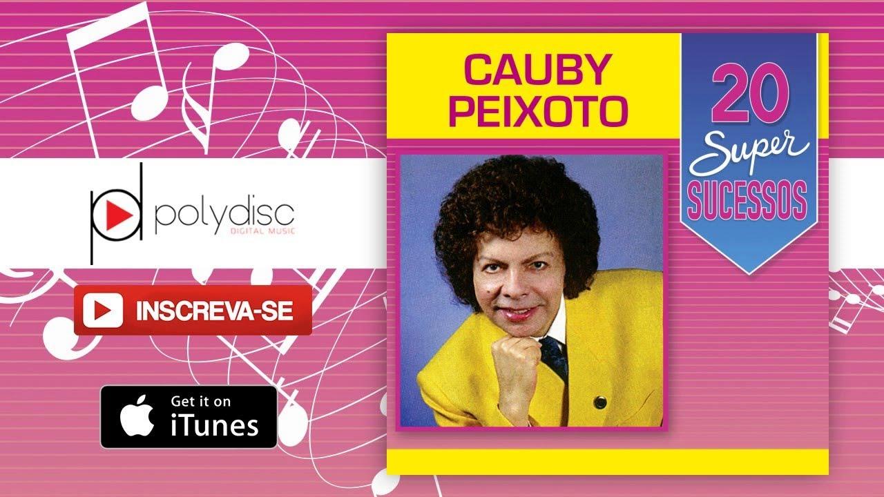 MUSICAS PEIXOTO BAIXAR PARA CAUBY