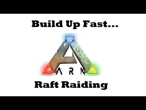 how to build a raft in ark