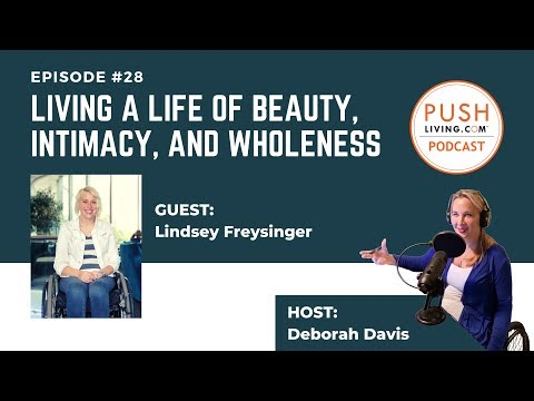 pushliving-podcast-#28:-living-a-life-of-beauty,-intimacy,-and-wholeness-with-lyndsey-freysinger