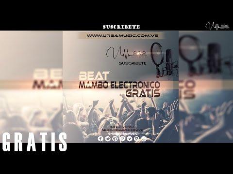 (FREE) Beat/ Pista De Mambo Electronico 2018 (Uso Libre) Merengue Mambo Electro