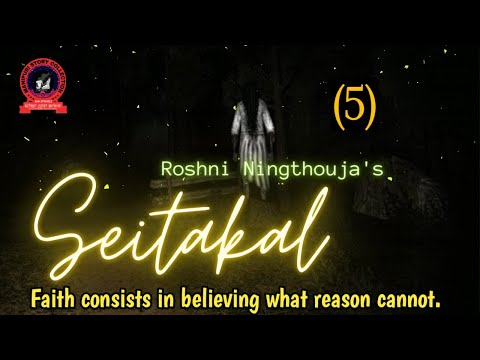 Seitakal (5) / Faith consists in believing what reason cannot.