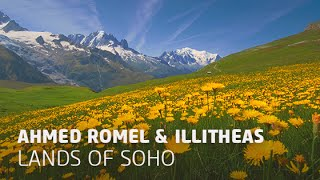 Ahmed Romel & Illitheas - Lands Of Soho (Original Mix)