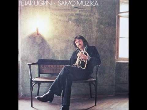 Petar Ugrin - Samo Muzika