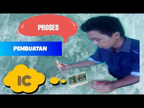proses pembuatan ic