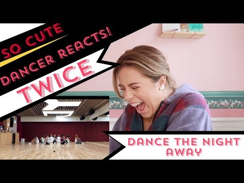"TWICE ""Dance The Night Away"" Dance Video - DANCER REACTS!"