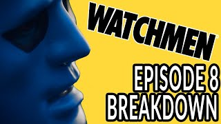 WATCHMEN Episode 8 Breakdown! New Theories and Easter Eggs! thumbnail