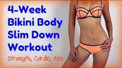 4-Week Bikini Body Slim Down (No equipment!)