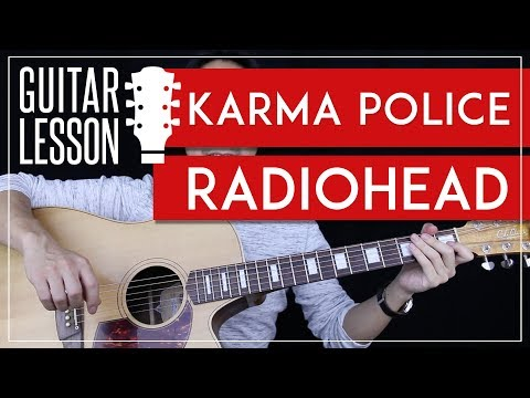 Karma Police Guitar Tutorial - Radiohead Guitar Lesson 🎸 |Chords + No Capo + Guitar Cover|