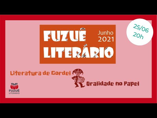 Fuzuê Literário - Literatura de Cordel