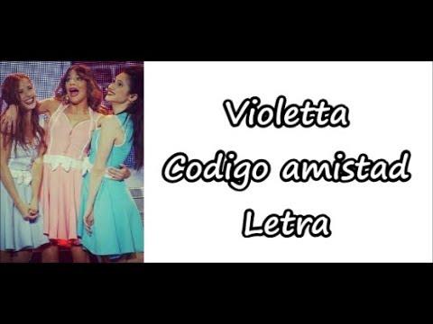 Violetta - Codigo Amistad Letra