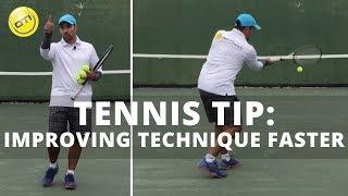 Tennis Tip: Improving Technique Faster
