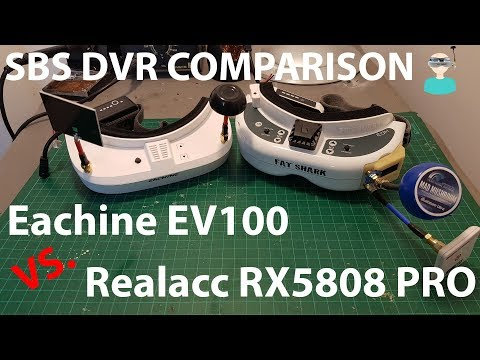 Eachine EV100 VS. Realacc RX5808 PRO - Side By Side DVR Comparison