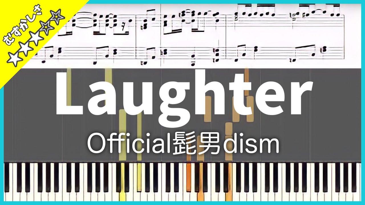 【楽譜】Laughter - Official髭男dism