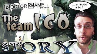 TEAM ICO STORY ...a modo mio! (dalle origini a The Last Guardian)
