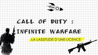 Dissert Gaming - Call of Duty Infinite Warfare : La lassitude d'une licence ?
